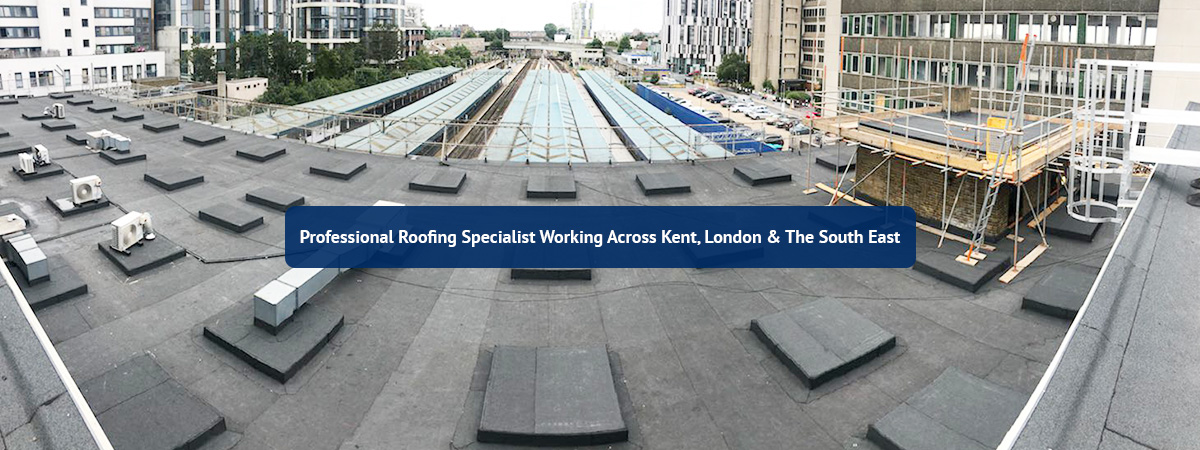 Roofing Specialist South East, Kent, Essex, London